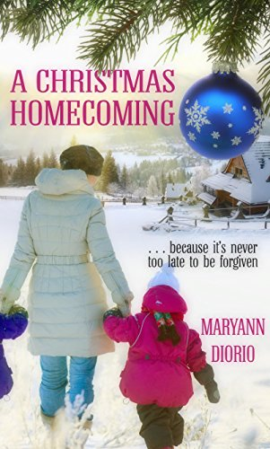 A Christmas Homecoming (Christmas Holiday Extravaganza) by [Diorio, MaryAnn]