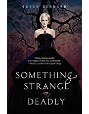 Something Strange and Deadly (Something Strange and Deadly Trilogy, 1)