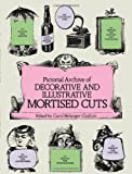 Pictorial Archive of Decorative and Illustrative Mortised Cuts, , 0486245403