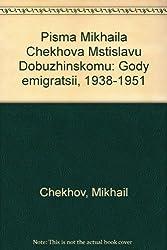 Pisma Mikhaila Chekhova Mstislavu Dobuzhinskomu: Gody emigratsii, 1938-1951