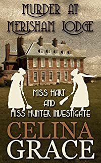 Murder At Merisham Lodge by Celina Grace ebook deal