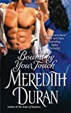 Bound by Your Touch by Meredith Duran (2014-10-04) by  Meredith Duran in stock, buy online here