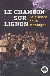Le Chambon-sur-Lignon - Le silence de la montagne