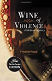 Wine of Violence (Medieval Mysteries (Poisoned Pen Paperback))