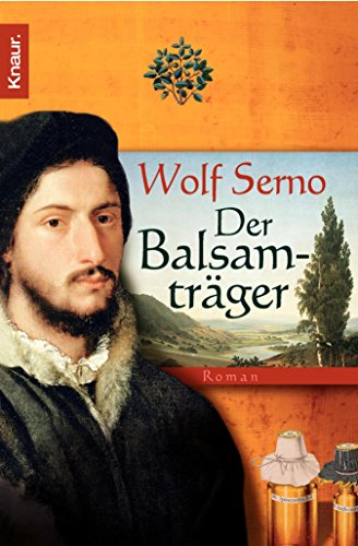 Der Balsamträger (German Edition)