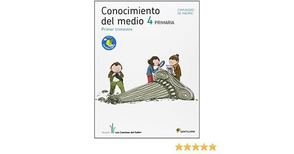 Proyecto Los Caminos del Saber, Conocimiento del Medio, 4 ...