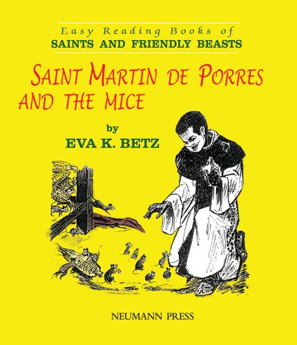 Saint Martin de Porres and the Mice (Easy Reading Books of Saints and Friendly Beasts)