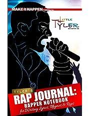 Tyler's Rap Journal: Rapper's Notebook for Writing Lyrics and Raps