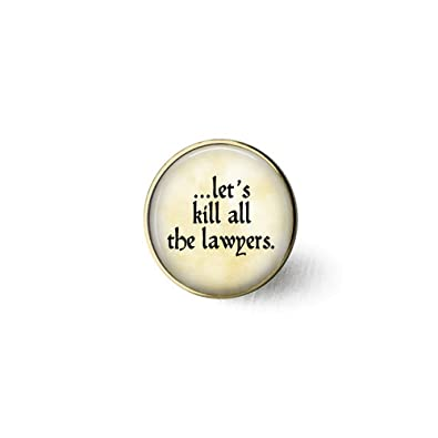 Amazon com: lukuhan Let's Kill All The Lawyers - Kill The