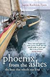 Phoenix from the Ashes: The boat that rebuilt our lives