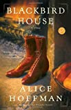 Blackbird House, Alice Hoffman, 0345455932
