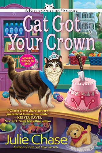 Cat Got Your Crown: A Kitty Couture Mystery (Kitty Couture Mysteries)