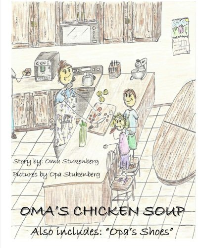 omas-chicken-soup-oma-and-opa-creations