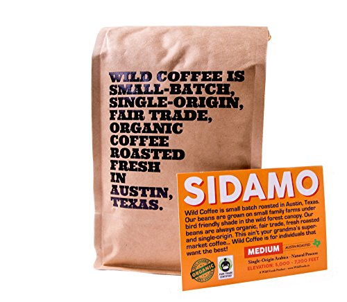 Wild Coffee, Whole Bean Organic Coffee, Fair Trade, Single-Origin, 100% Arabica, Austin Fresh Roasted (Sidamo Medium Roast, 12 ounce)