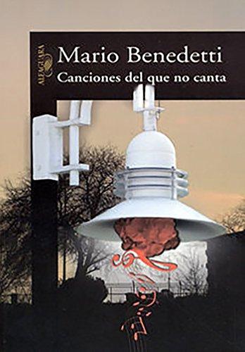 Canciones del que no canta (Spanish Edition) [Mario Benedetti] (Tapa Blanda)