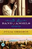 Band of Angels: A Novel