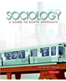 Sociology: A Down-to-Earth Approach (12th Edition)
