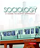Sociology : A down-To-Earth Approach, Henslin, James M., 0205991645