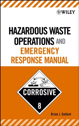 Hazardous Waste Operations and Emergency Response Manual -  Gallant, Brian J., Hardcover