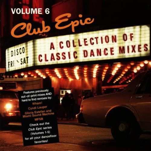 Club Epic, Volume 6: A collection of classic dance mixes - Gloria Estefan Collection