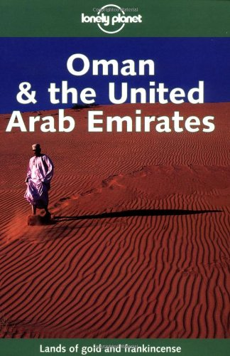 Oman & the United Arab Emirates (Lonely Planet)