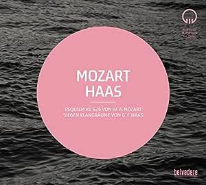 Mozart : Requiem KV626 : Haas : Sieben Klangräume