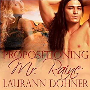 Propositioning Mr. Raine Audiobook