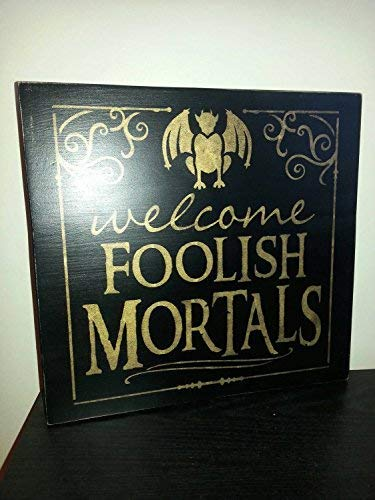 Burkewrusk Welcome Foolish Mortals Distressed Wood Halloween Sign Rustic Sign Gargoyle Witch Pumpkin Graveyard Fall Decor Scary Decoration Quote Decorative Home Sign Hanging Door Sign]()