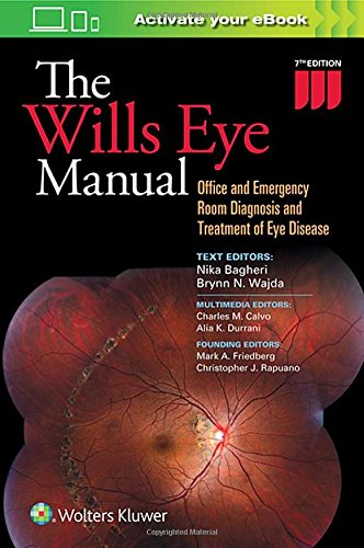 The Wills Eye Manual: Office and Emergency Room Diagnosis and Treatment of Eye Disease cover