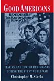 Good Americans, Christopher M. Sterba, 0195154886