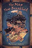 The Map That Breathed, Melanie Gideon, 0805071423