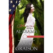 Anna: Bride of Alabama (American Mail-Order Brides Series Book 22)
