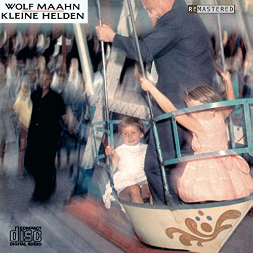 Wolf Maahn - Kleine Helden  Remastered - Zortam Music