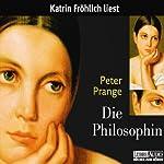 Die Philosophin | Peter Prange