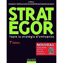 Strategor: Toute la Stratégie d'Entreprise (livres En Or) 7e Éd.