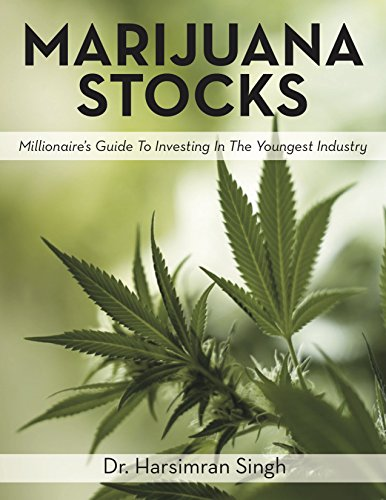 51Hx73g2L5L - Marijuana Stocks - Millionaire's Guide To Investing In The Youngest Industry