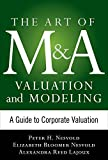 img - for Art of M&A Valuation and Modeling: A Guide to Corporate Valuation (The Art of M&A Series) by H. Peter Nesvold (2015-11-03) book / textbook / text book