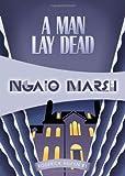 A Man Lay Dead, Ngaio Marsh, 1934609846