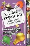 img - for Science Repair Kit (Repair Kits) by Sarah Angliss (2000-09-21) book / textbook / text book