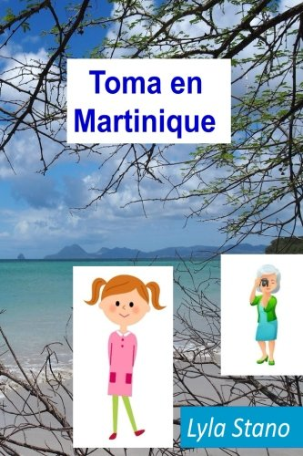 Toma en Martinique