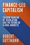 Shadow Banking, Re-Regulation, and the Future of Global Markets