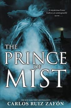 The Prince of Mist by [Zafon, Carlos Ruiz]