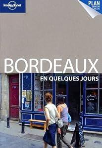 """Afficher """"Bordeaux en quelques jours"""""""