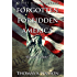 Forgotten Forbidden America: Rise of Tyranny