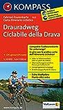 Drauradweg - Ciclabile della Drava: Fahrrad-Tourenkarte. GPS-genau. 1:50000. (KOMPASS-Fahrrad-Tourenkarten, Band 7027)