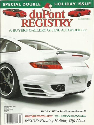 Dupont Registry December 2006 the TechArt 997 Twin Turbo Uncovered! Special Double Holiday - Turbo Techart 997