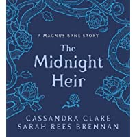 The Bane Chronicles 4. The Midnight Heir