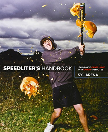 Pdf Photography Speedliter's Handbook: Learning to Craft Light with Canon Speedlites