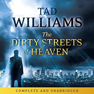 The Dirty Streets of Heaven Audiobook