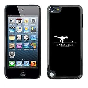 MOBMART Slim Sleek Hard Back Case Cover Armor Shell FOR Apple iPod Touch 5 - Exercise Motivation T-Rex